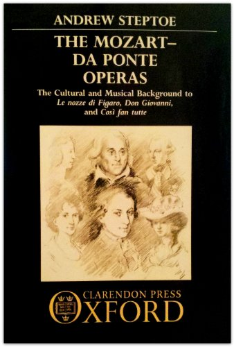 9780193132153: The Mozart-Da Ponte Operas: The Cultural and Musical Background to Le nozze di Figaro, Don Giovanni, and Così fan tutte