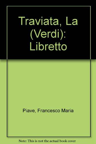 9780193133150: Traviata, La (Verdi): Libretto