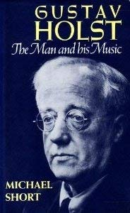 9780193141544: Gustav Holst: The Man and his Music