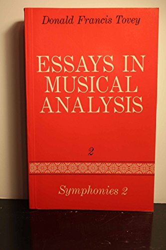 Essays in Musical Analysis, Volume 2: Symphonies (2), Variations, and Orchestral Polyphony: Tovey, ...