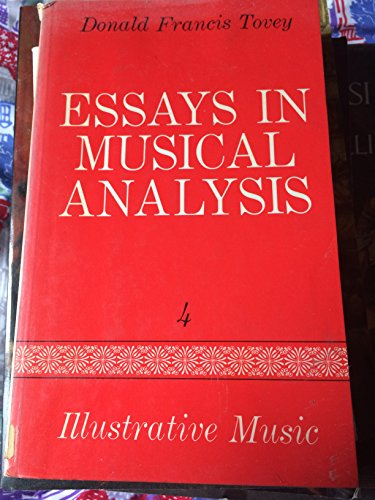 9780193151406: Essays in Musical Analysis, Vol. 4: Illustrative Music