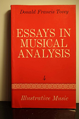 9780193151406: Essays in Musical Analysis, Vol. 4: Illustrative Music