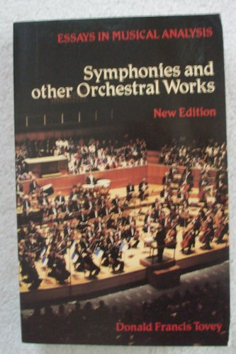 9780193151475: Symphonies and Other Orchestral Works: Essays in Musical Analysis (Oxford Paperbacks)