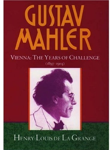 9780193151598: Gustav Mahler, Vol. 2: Vienna: The Years of Challenge, 1897-1904