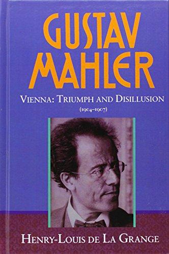 9780193151604: Gustav Mahler: Volume 3. Vienna: Triumph and Disillusion (1904-1907)