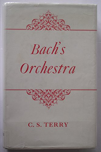 Bach's Orchestra: Terry,Charles Sanford