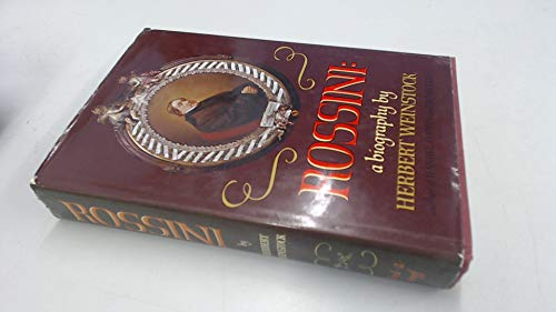 9780193152168: Rossini: A Biography
