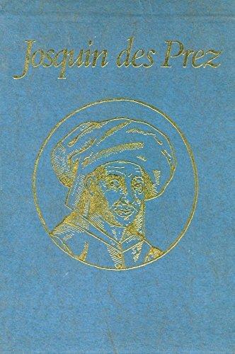 Josquin des Prez: Proceedings of the International: Lowinsky, Edward E.