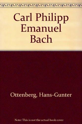 C.P.E. Bach: Hans-Günter Ottenberg, Philip J. Whitmore (Translator)