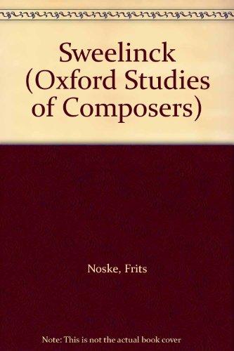 9780193152588: Sweelinck (Oxford Studies of Composers)