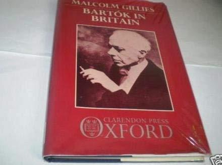 9780193152625: Bartok in Britain