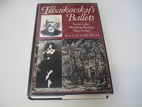9780193153141: Tchaikovsky's Ballets: Swan Lake, Sleeping Beauty, Nutcracker