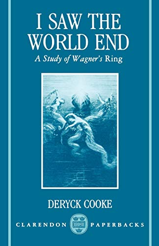9780193153189: I Saw the World End: A Study of Wagner's Ring