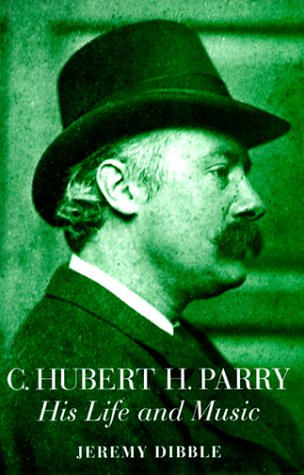 9780193153301: C. Hubert H. Parry: His Life and Music
