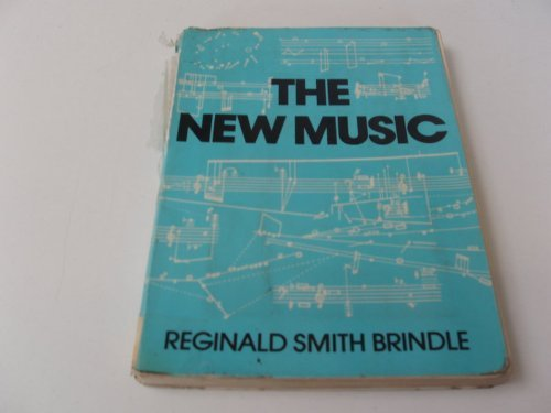 9780193154247: New Music: The Avant-garde Since 1945