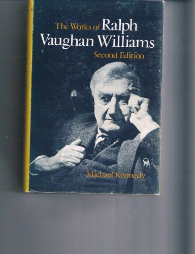 The Works of Ralph Vaughan Williams (9780193154537) by Michael Kennedy