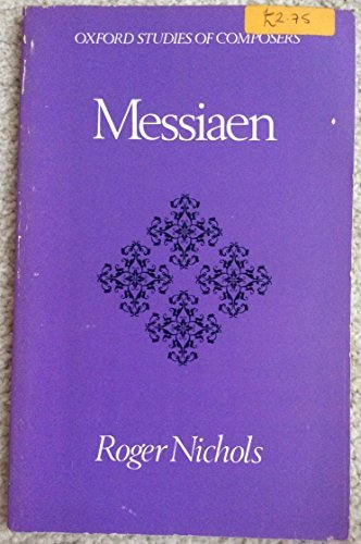 9780193154599: Messiaen (Oxford Studies of Composers)