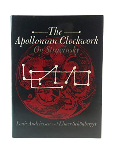 9780193154612: The Apollonian Clockwork: On Stravinsky