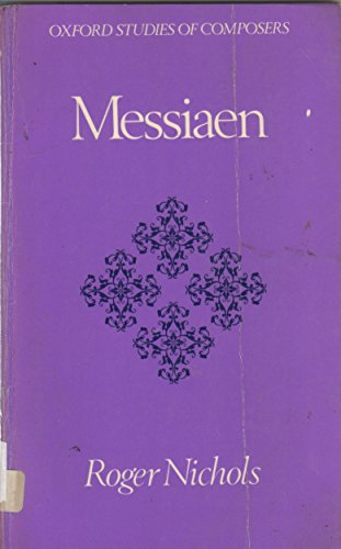 9780193154650: Messiaen (Oxford Studies of Composers)