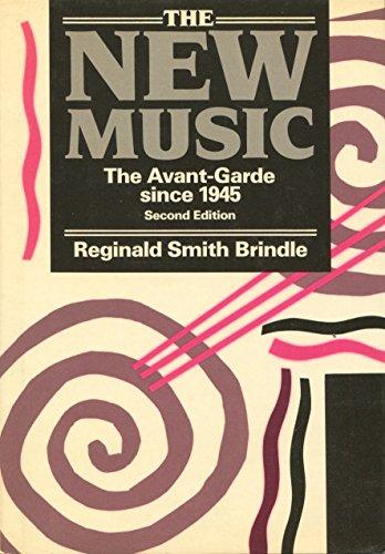 9780193154711: The New Music: The Avant-garde since 1945