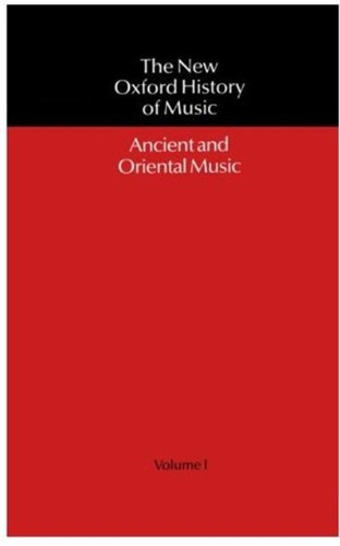 The New Oxford History of Music: Volume I: Ancient and Oriental Music