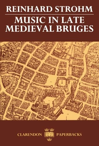 9780193164185: Music in Late Medieval Bruges (Oxford Monographs on Music)