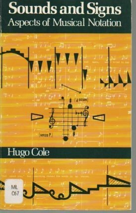 9780193171053: Sounds and Signs: Aspects of Musical Notation