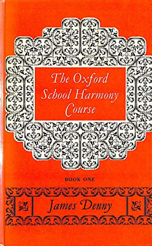 9780193172029: The Oxford School Harmony Course: v. 1