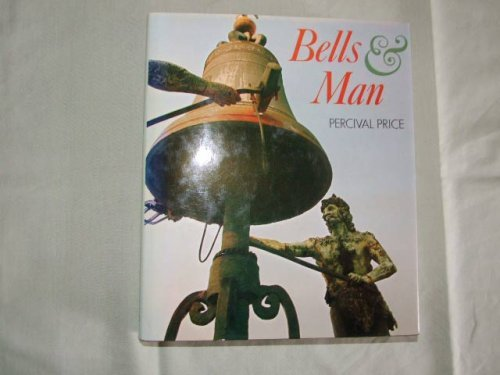 Bells and Man: Percival Price