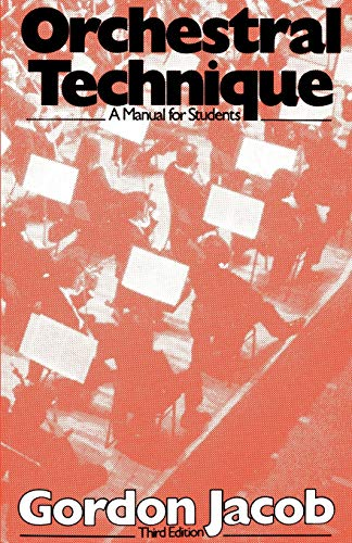 9780193182042: Orchestral Technique: A Manual for Students