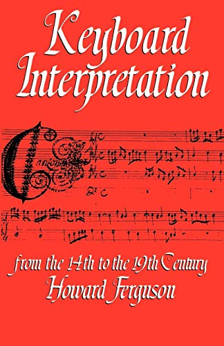 9780193184190: Keyboard Interpretation From the 14th to the 19th Century: An Introduction