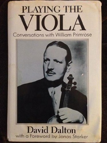 9780193185142: Playing the Viola: Conversations with William Primrose