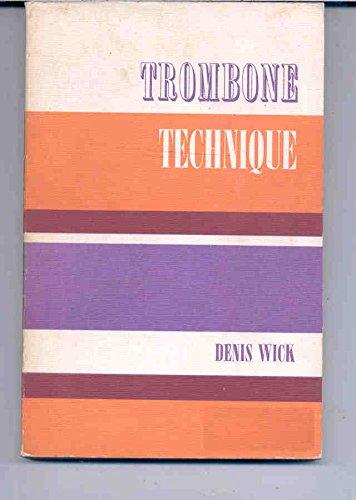 trombone technique: wick,denis