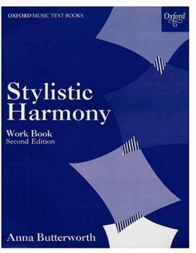 9780193210592: Stylistic Harmony Work Book: Harmony for A-Level Onwards (Oxford Music Examination Workbooks S.)