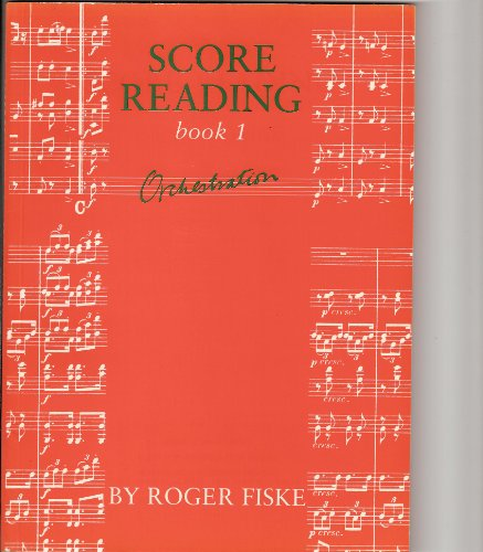 9780193213012: Score Reading: Orchestration Bk. 1 (Score Reading Book 1)