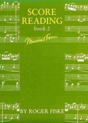 9780193213029: Score Reading: Book 2: Musical Form (Bk. 2)