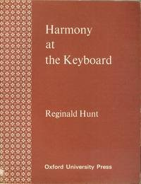 Harmony at the Keyboard: Reginald Hunt