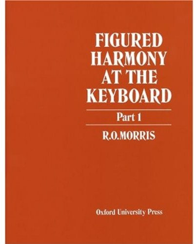 9780193214712: Figured Harmony at the Keyboard, Part 1 (Pt. 1)