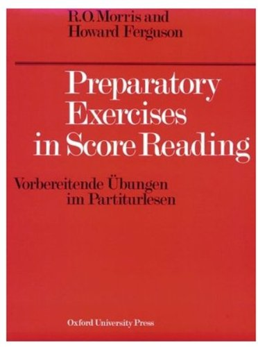 Preparatory Exercises in Score Reading (Vorbereitende Ubungen: R.O. Morris, Howard