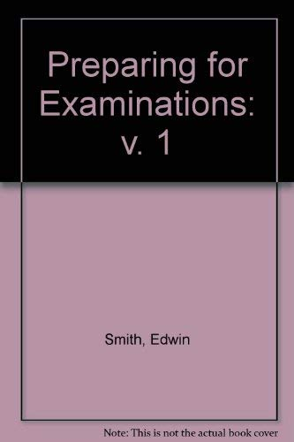 Preparing for Examinations: v. 1 (0193216361) by Edwin Smith; David Renouf