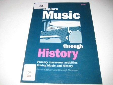 9780193218710: Explore Music Through History