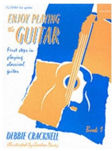 9780193221130: Enjoy Playing the Guitar Book 1: First Steps in Playing Classical Guitar: Bk. 1 (Enjoy Playing Guitar)