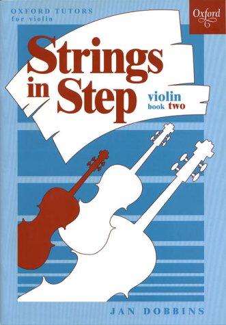 Strings in Step: Violin Book 2 (Oxford: Jan Dobbins