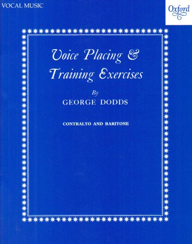 9780193221413: Voice placing and training exercises: Low voice (contralto or baritone): Contralto and Baritone
