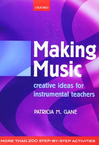 9780193222014: Making Music: Creative Ideas for Instrumental Teachers