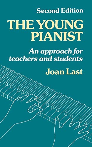 9780193222878: The Young Pianist: A New Approach for Teachers and Students