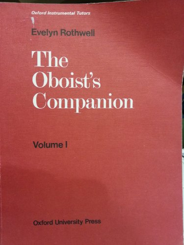 9780193223356: The Oboist's Companion: Volume 1: Lessons, exercises, music