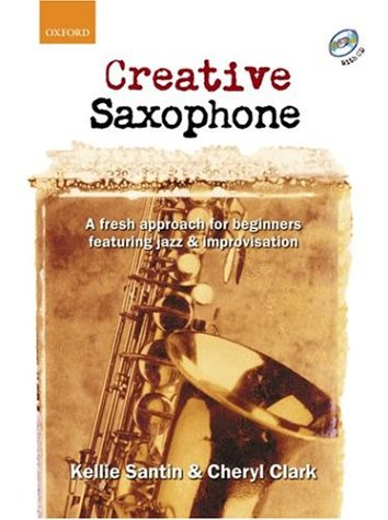 9780193223660: Creative Saxophone (book + CD)