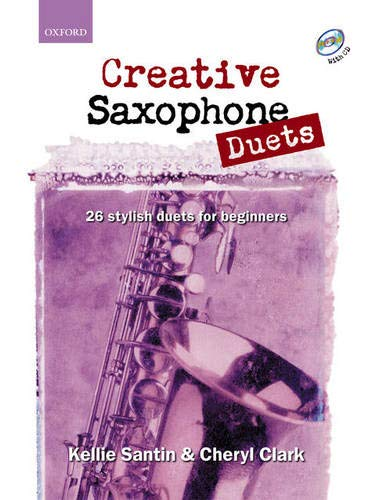 9780193223677: Creative Saxophone Duets + CD: 26 stylish duets for beginners