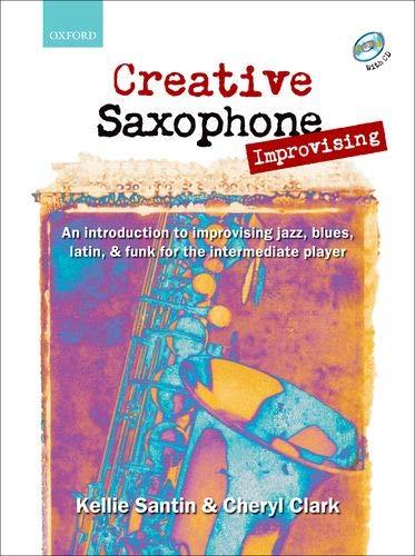 9780193223684: Creative Saxophone Improvising (book + CD)